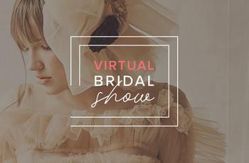 Toda la moda nupcial en el Virtual Bridal Show 2020   2021