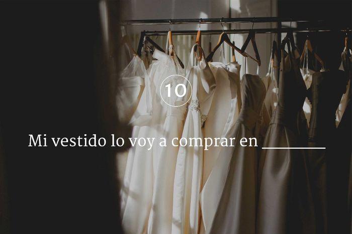 Mi vestido lo voy a comprar en _________ 1